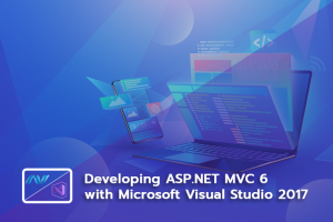 Online Training : Developing ASP.NET MVC 6 with Microsoft Visual Studio 2017