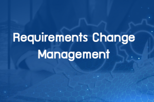 Requirements Change Management